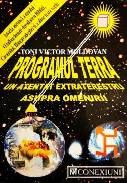 Programul Terra – Un atentat extraterestru asupra omenirii